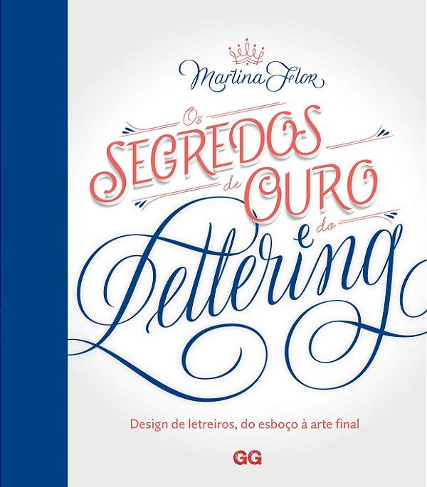 Os Segredos De Ouro Do Lettering: Design De Letreiros, Do Esboço A Arte Final