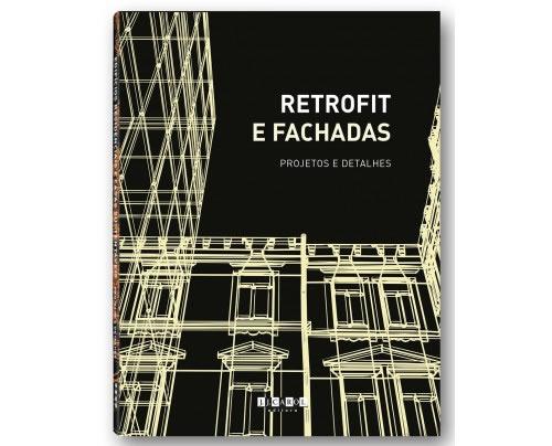 Retrofit E Fachadas - Projetos E Detalhes