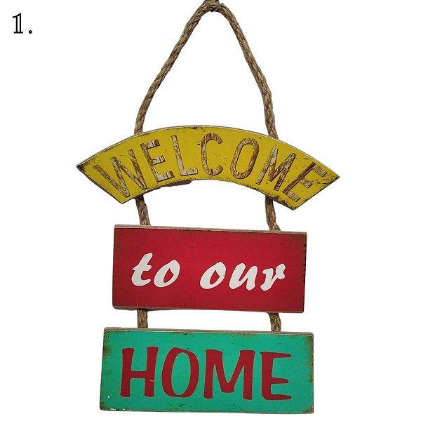 Placa Decorativa MDF - Welcome, Live, Hope