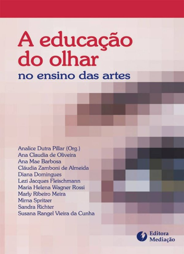 A educação do olhar no ensino das artes