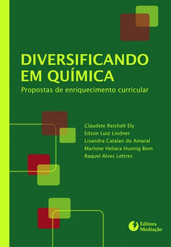 Diversificando em Química: propostas de enriquecimento curricular