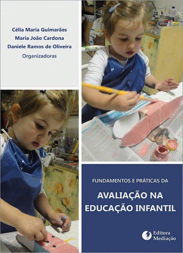 Fundamentos e práticas de avaliação: na Educação Infantil