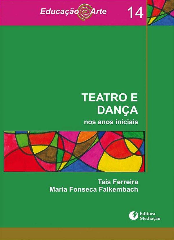Teatro e dança: nos anos iniciais