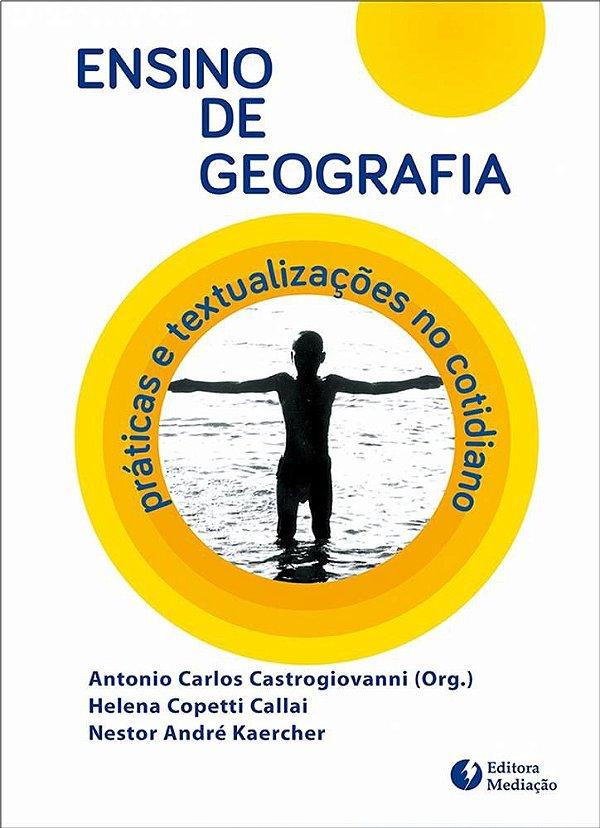 Ensino de geografia: práticas e textualizações no cotidiano