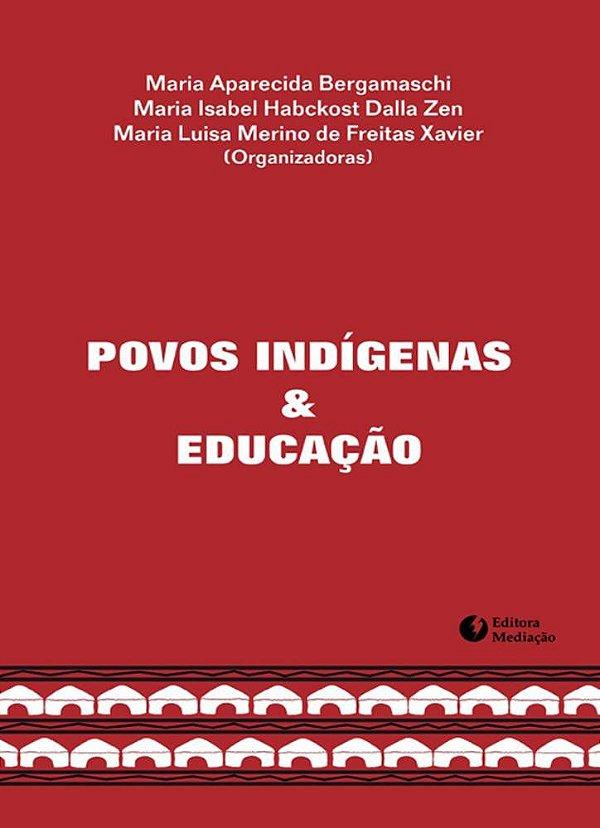 Povos indígenas e educação