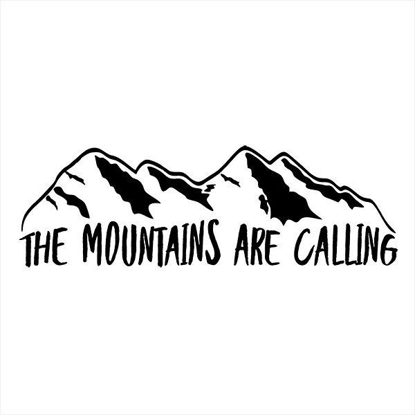 Adesivo - Montanhas The Mountains Are Calling Viagem/Turismo
