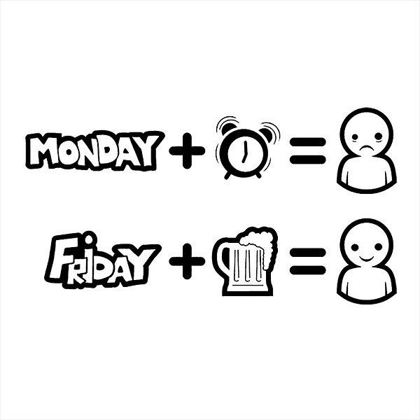 Adesivo - Monday Sad Friday Happy Segunda Sexta Desenho