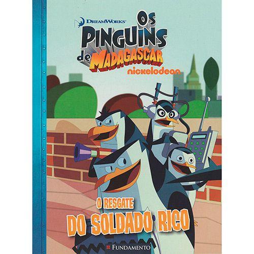 Livro Os Pinguins de Madagascar - O Resgate do Soldado Rico (DreamWorks)