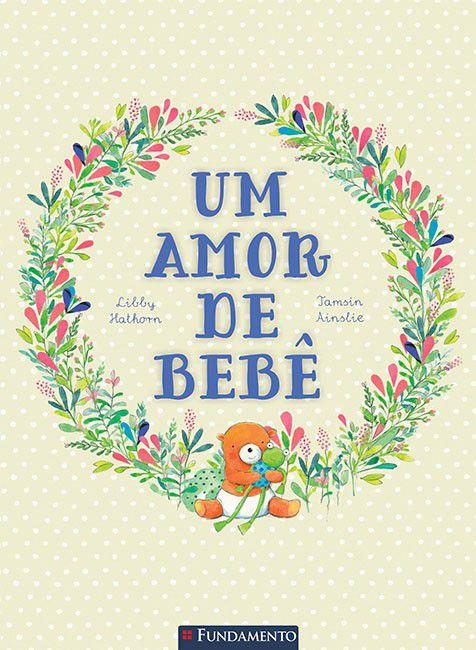 Livro Um Amor de Bebê