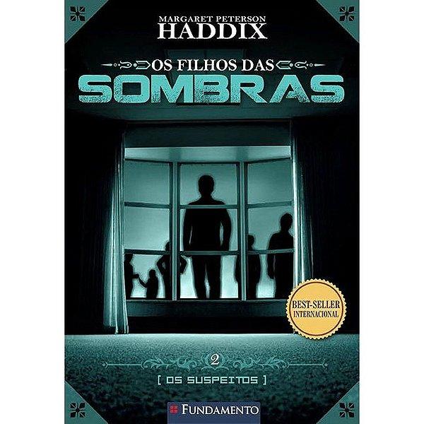 Livro Os Filhos Das Sombras: Os Suspeitos - Vol. 2