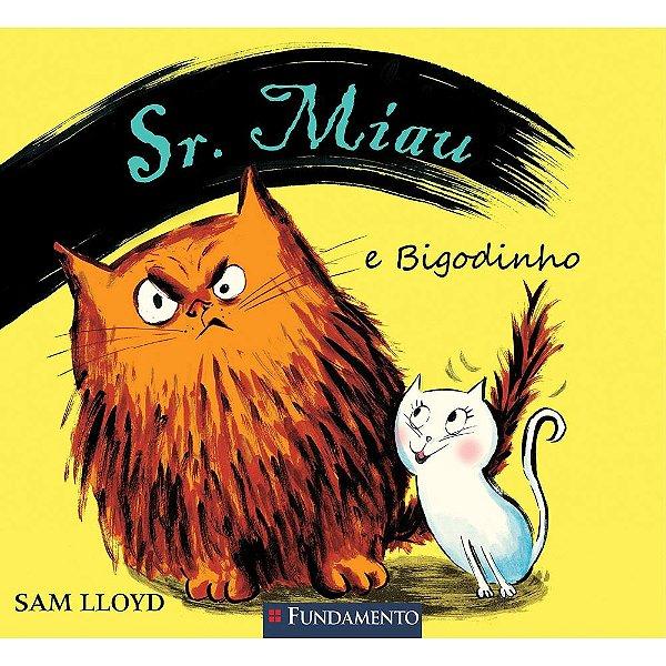 Livro Sr. Miau e Bigodinho