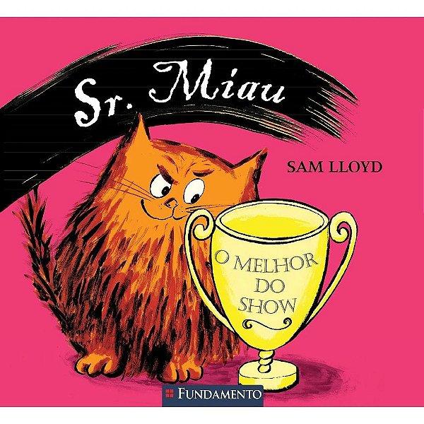 Livro Sr. Miau: O Melhor do Show
