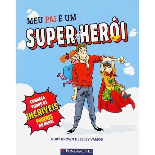 Livro Meu Pai é Um Super-Herói