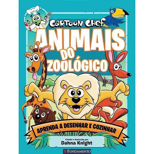 Livro Cartoon Chef Animais do Zoológico: Aprenda a Desenhar e Cozinhar