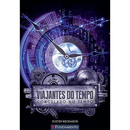 Livro Viajantes do Tempo 1 - Congelado no Tempo