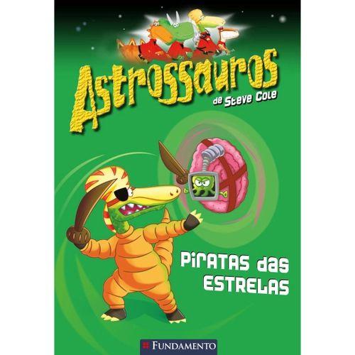 Livro Astrossauros: Piratas das Estrelas