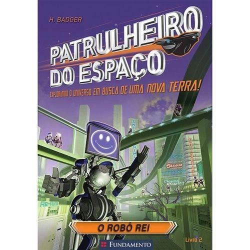 Livro Patrulheiro do Espaço - O Robô Rei