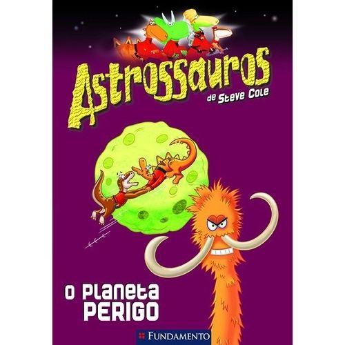 Livro Astrossauros: O Planeta do Perigo