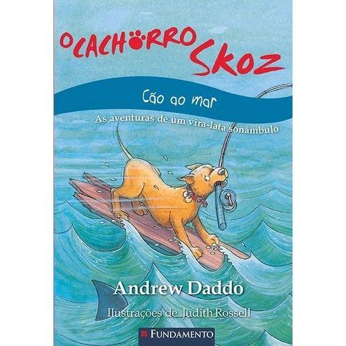 Livro O Cachorro Skoz - Cão Ao Mar