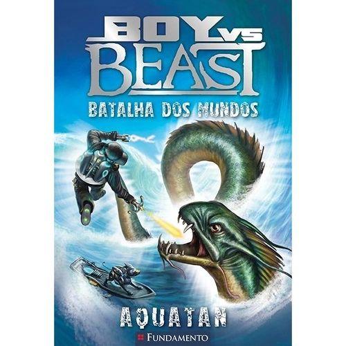 Livro Boy X Beast - Batalha Dos Mundos - Aquatan