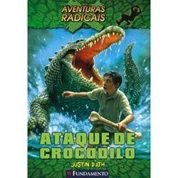 Livro Aventuras Radicais - Ataque de Crocodilo