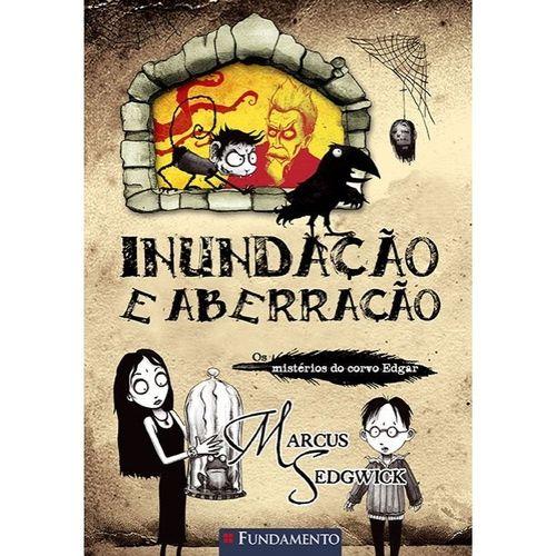 Livro Os Misterios Do Corvo Edgar - Inundação e Aberração