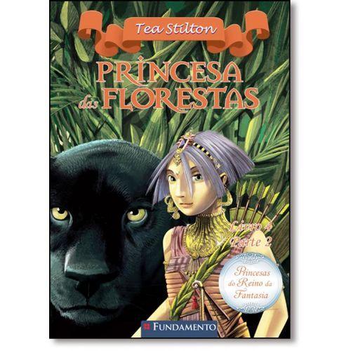 Livro Princesas do Reino da Fantasia - Princesa das Florestas - Parte 2