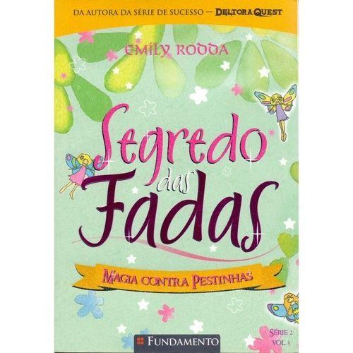 Livro Segredo Das Fadas 2.3 - Magia Contra Pestinhas