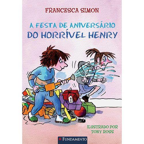 Livro Horrível Henry - A Festa de Aniversário do Horrível Henry