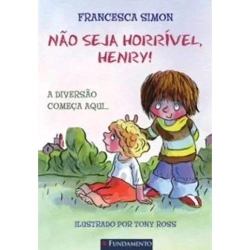 Livro Horrível Henry - Não Seja Horrível, Henry!