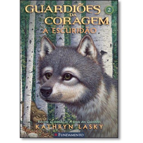 Livro Guardiões da Coragem - A Escuridão