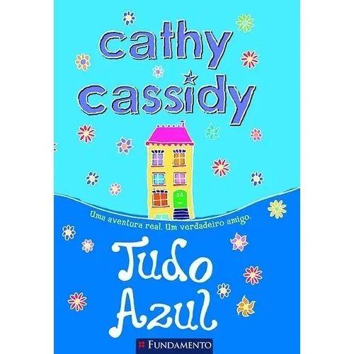 Livro Cathy Cassidy - Tudo Azul