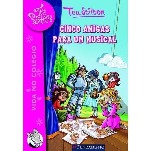 Livro Tea Sisters - Cinco Amigas Para Um Musical