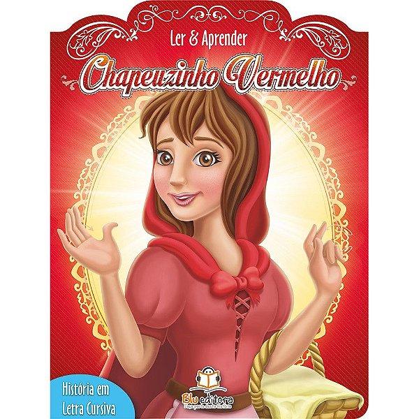 Livro Infantil Ler e Aprender Chapeuzinho Vermelho