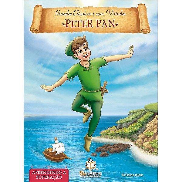 Livro de Virtudes Peter Pan Aprendendo a Superação