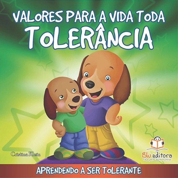 Livro Infantil Valores para a Vida Toda Tolerância