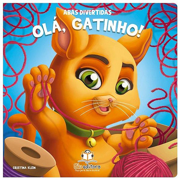 Livro Infantil Abas Divertidas – Olá, Gatinho!