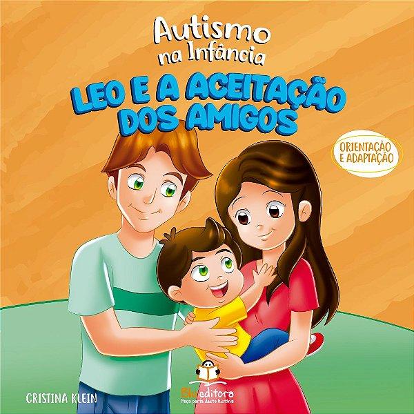 Livro Autismo na Infância – Leo e a Aceitação dos Amigos