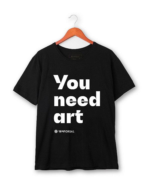 Camiseta You Need Art