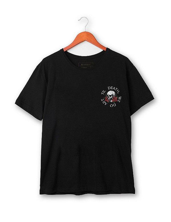 Camiseta Til Death, We do Art