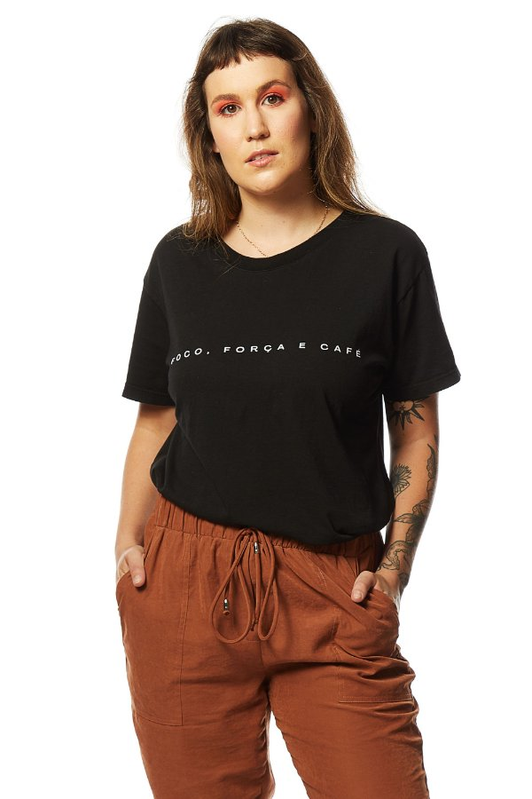 Camiseta Foco, Força e Café