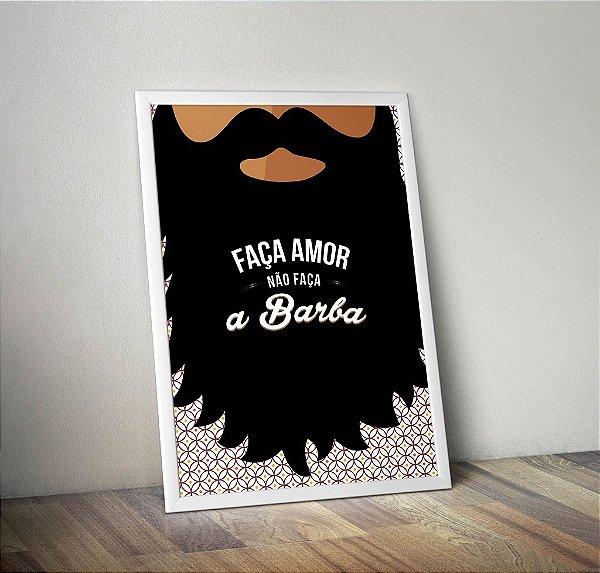 Pôster Faça Amor, Não Faça a Barba.