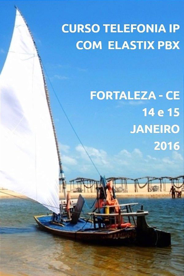 Curso Telefonia IP com Elastix PBX em Fortaleza-CE 14 e15 Janeiro 2017