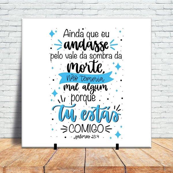 Azulejo Decorativo - Salmos 23:4