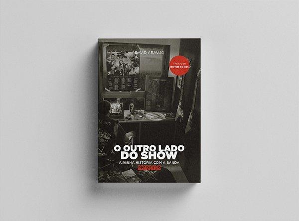 """Livro """"O Outro Lado do Show"""" - FRETE GRÁTIS"""