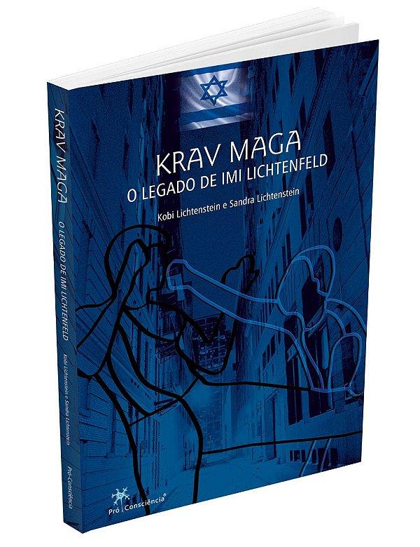 """Livro Krav Maga O Legado de IMI Lichtenfeld - """"Pré Venda"""""""