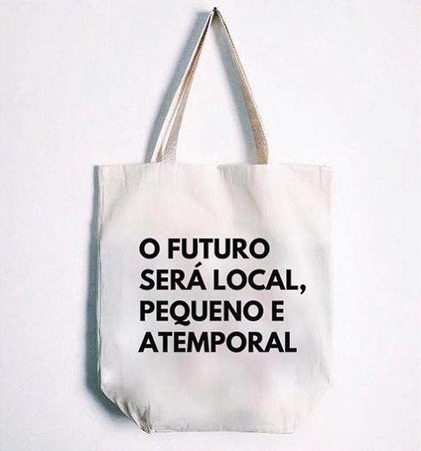 Ecobag - O Futuro será local, pequeno e atemporal - Linha JS