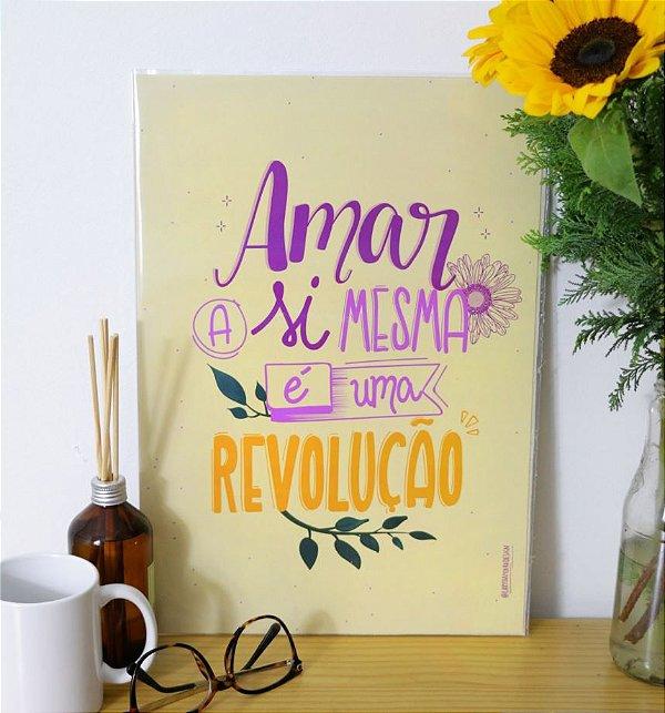 Amar a si mesma é uma revolução | PRINT