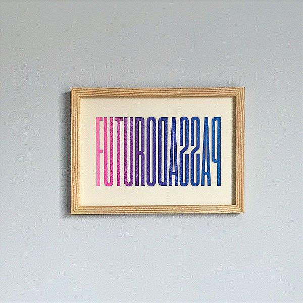 Futuro Passado | Print