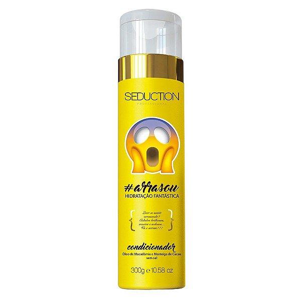 Seduction Professional Condicionador Arrasou - Hidratação Fantástica - 300g
